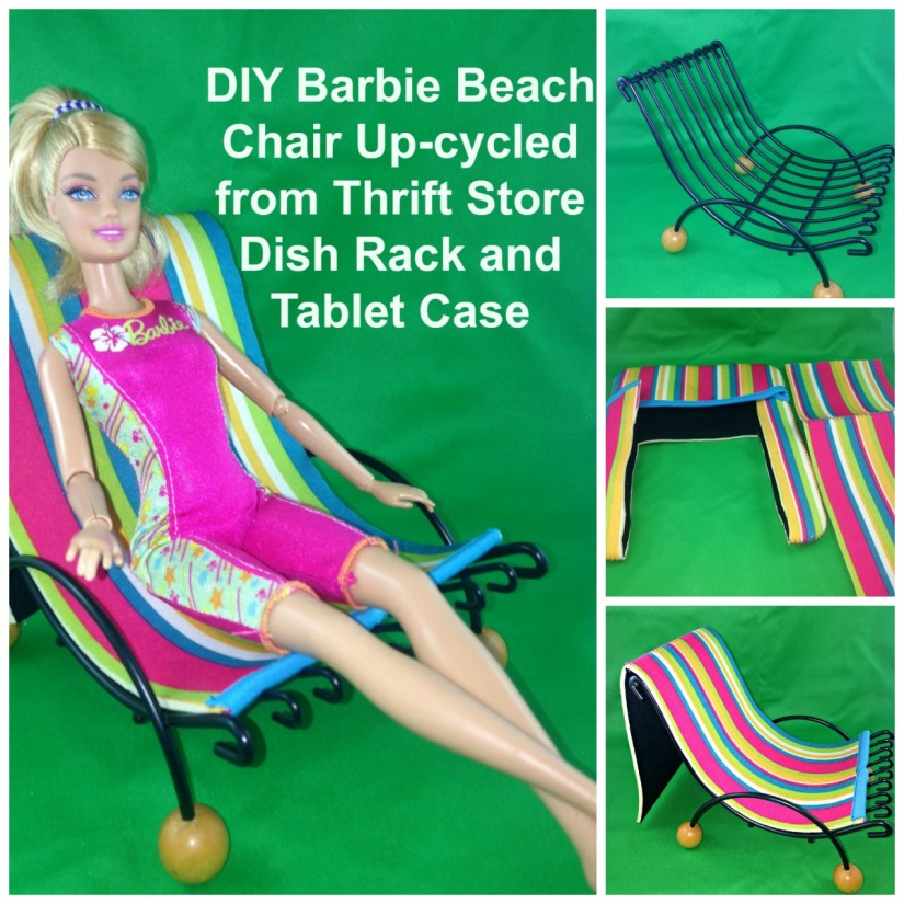 DIY Upcycle Barbie Beach Chair Up-cycled from Dish Rack and Tablet Case. #Barbiedoll #handmade #Beachchair #beachaccessories #upcycle #DIY #Thriftstorefinds #trashtotreasure #QualityTime Starrcreative.ca