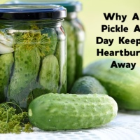 Why a Pickle a Day Keeps Heartburn Away!